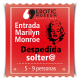 Entrada Despedida Soltera/o Marilyn Monroe